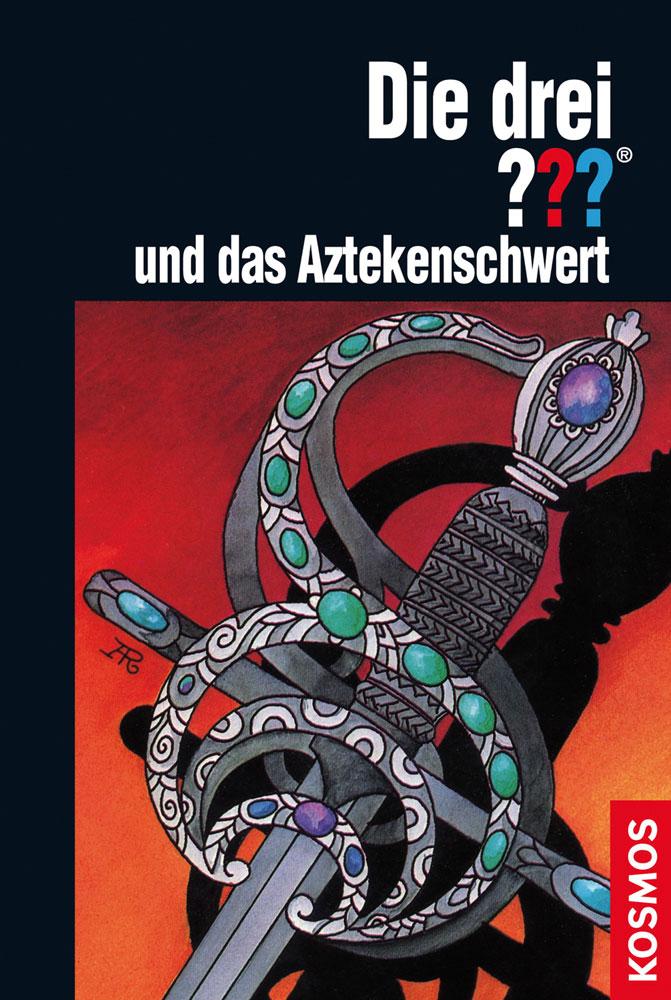 Buchcover: Die drei Fragezeichen und das Aztekenschwert