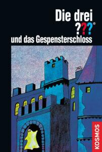 Buchcover: Die drei Fragezeichen und das Gespensterschloss