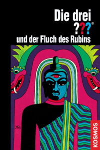 Buchcover: Die drei Fragezeichen und der Fluch des Rubins