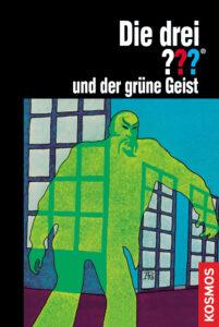 Buchcover: Die drei Fragezeichen und der grüne Geist