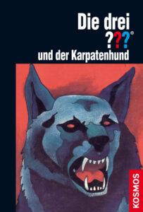Buchcover: Die drei Fragezeichen und der Karpatenhund