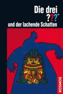 Buchcover: Die drei Fragezeichen und der lachende Schatten