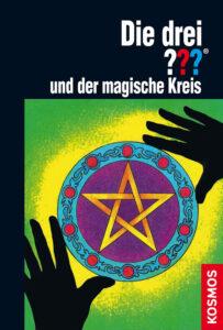 Buchcover: Die drei Fragezeichen und der magische Kreis