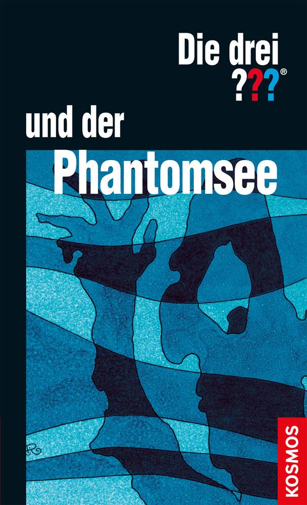 Buchcover: Die drei Fragezeichen und der Phantomsee