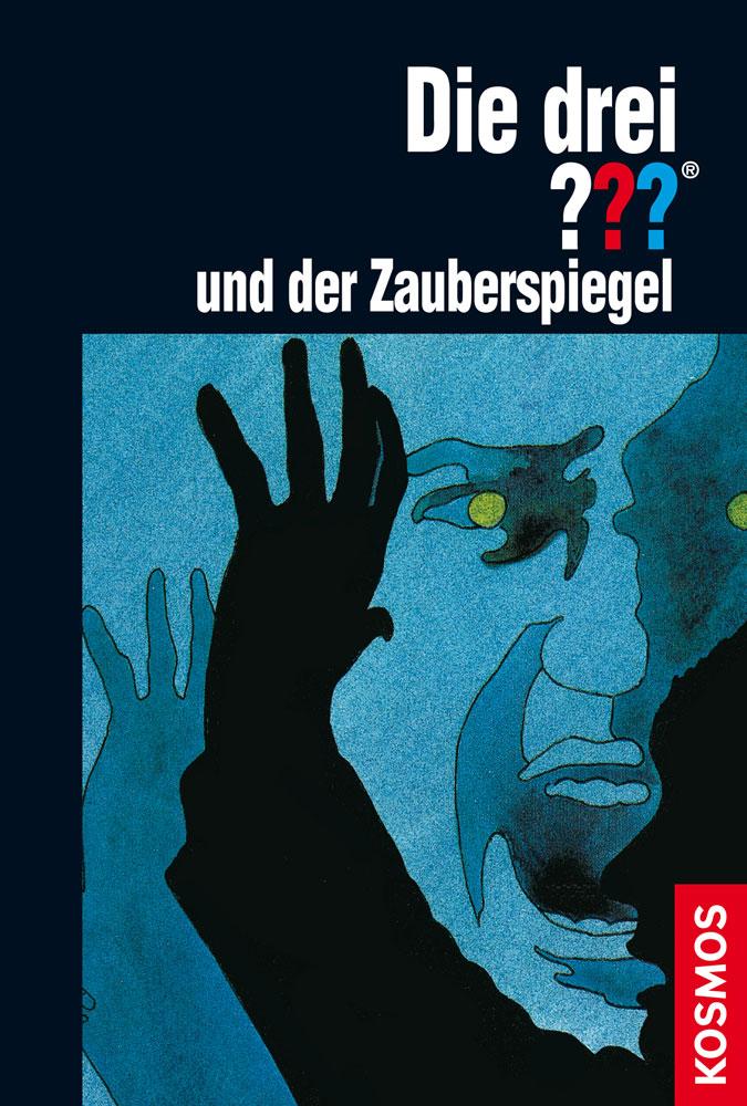 Buchcover: Die drei Fragezeichen und der Zauberspiegel