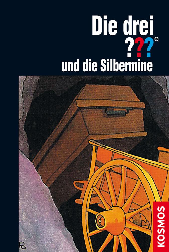 Buchcover: Die drei Fragezeichen und die Silbermine