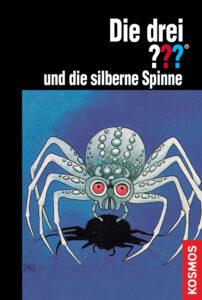 Buchcover: Die drei Fragezeichen und die silberne Spinne