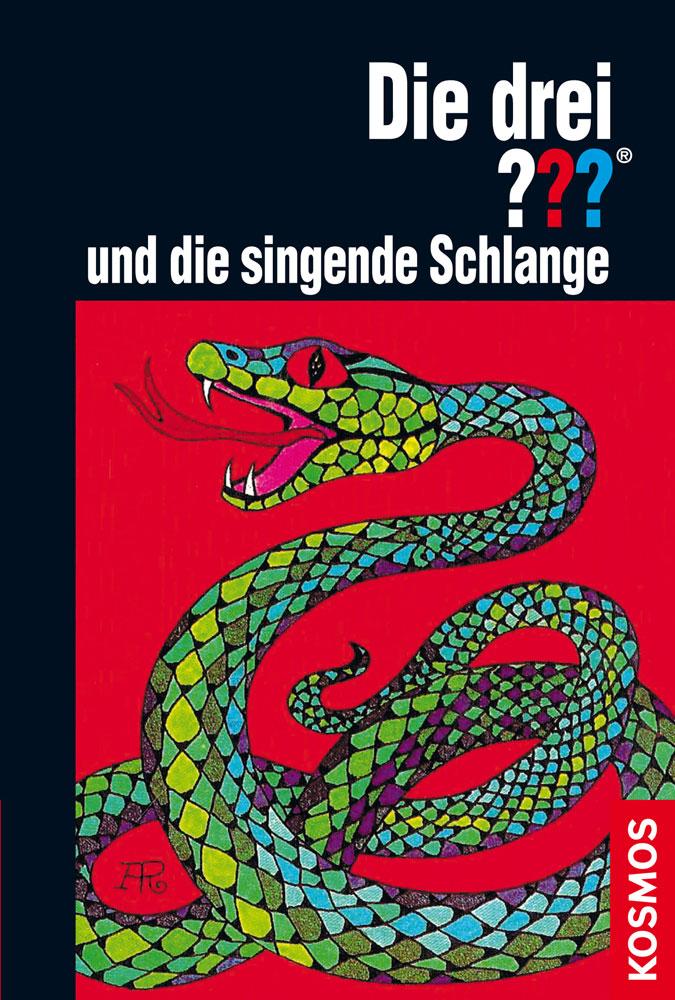 Buchcover: Die drei Fragezeichen und die singende Schlange
