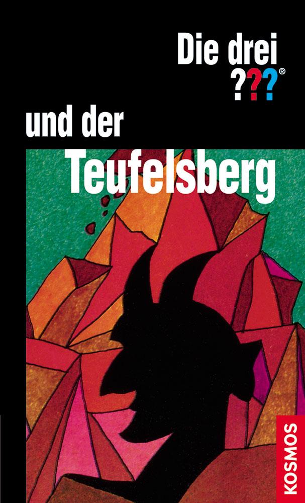 Buchcover: Die drei Fragezeichen und der Teufelsberg