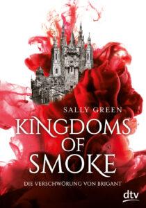 Cover: Kingdoms of Smoke - Sally Green